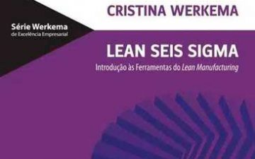 Lean Seis Sigma – Introdução às Ferramentas do Lean Manufacturing