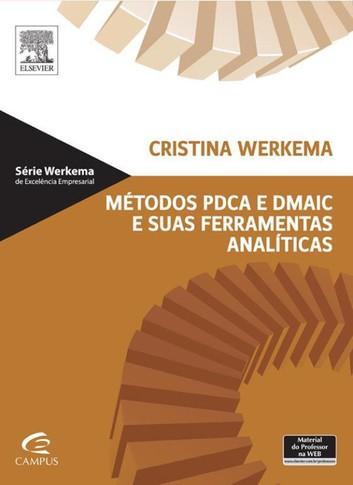 Métodos PDCA e DMAIC e Suas Ferramentas Analíticas